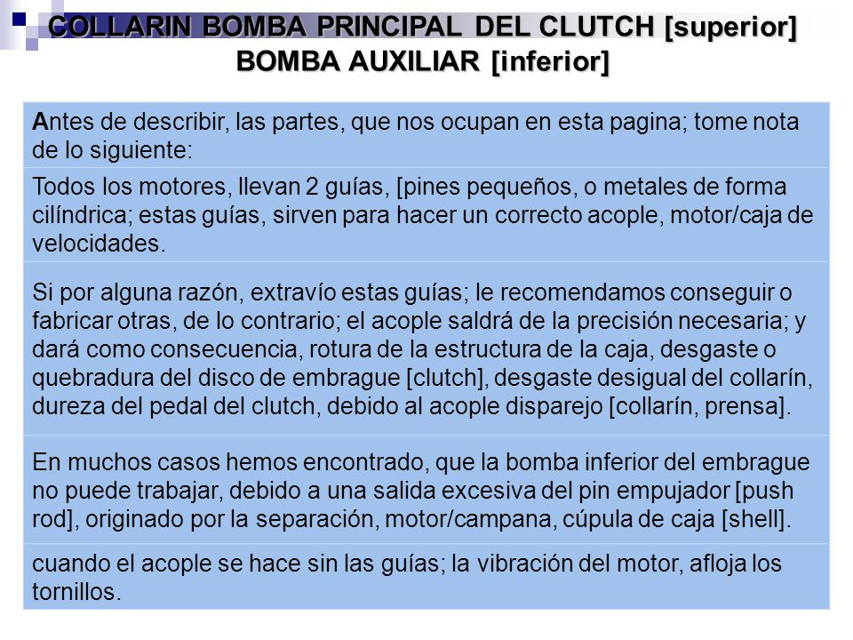 COLLARIN BOMBA PRINCIPAL DEL CLUTCH [superior] BOMBA AUXILIAR [inferior]